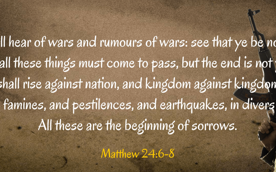 Wars and Rumours Of Wars